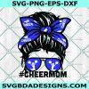 Cheerleader Mom Svg, Cheerleader Svg, Cheer Mom svg, Cheer Svg, Cricut, Digital Download
