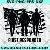 First Responder SVG, Emergency Rescue svg, Fire Rescue svg, Medical Responder svg, Emergency Team svg,Cricut, Digital Download
