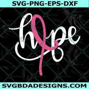 Hope Breast Cancer SVG, Hope ribbon svg, Cancer svg, Cancer Awareness SVG, Cricut, Digital Download