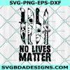 Horror knives No Live Matter Svg, Michael Myers Svg, Jason Voorhees Svg, Friday 13th Svg, Scream Svg, Chucky Svg,, Cricut, Digital Download