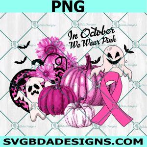 In October We Wear Pink Ghosts Pumpkin Png, Breast Cancer Awareness Png,Ghost Pumkin Png ,Pumkin Png, Halloween Pumkin Png, Digital Download