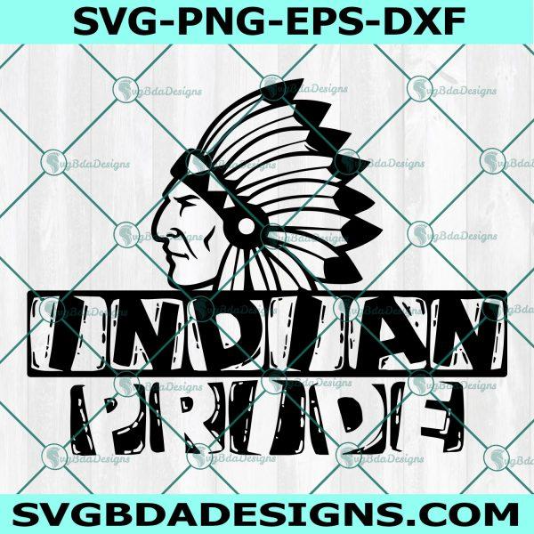 Indian Pride Svg, Indians Mascot SVG, Indians SVG, Cricut, Digital Download