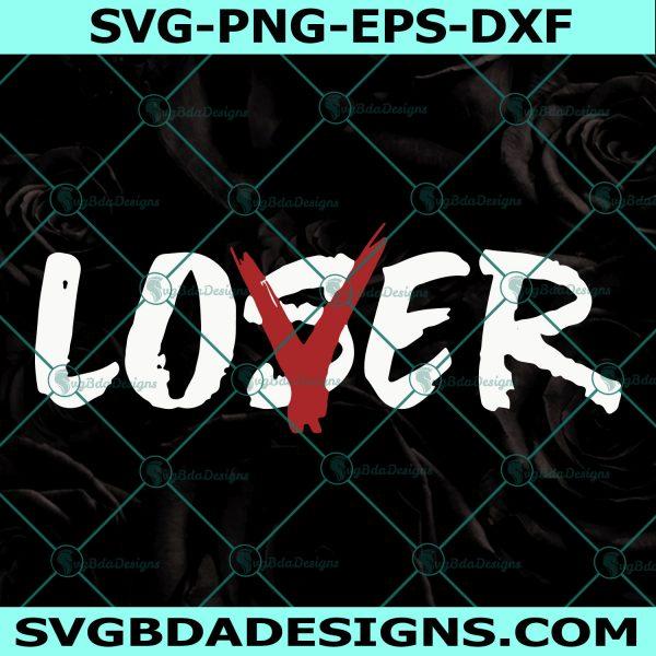 Loser love svg, Loser Svg, Love Svg, halloween svg, Cricut, Digital Download