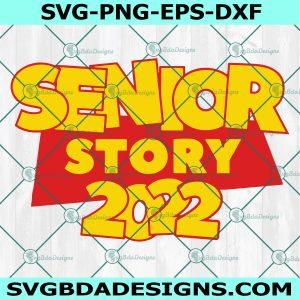 Senior Story 2022 svg, Senior Story graduation svg, School Svg, Cricut, Digital Download