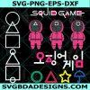 Squid Game Korean Drama Svg, Squid Game Movie SVG , Squid Game Logo Svg, Squid Game Svg, , Cricut, Digital Download