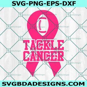 Tackle Cancer Svg, Pink Out SVG, Football Cancer SVG , Breast Cancer SVG, Pink Ribbon svg,Cricut, Digital Download