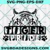 Tiger Pride Svg, Tiger Pride Mascot Sports SVG, HighSchool Mascot svg, School Football Baseball Svg, Cricut, Digital Download