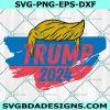 Trump 2024 Svg, Trump President Svg, America President Svg, Cricut, Digital Download