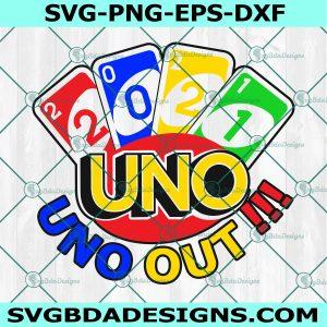 Uno Out 2021 svg, Senior Uno graduation svg, School Svg, Cricut, Digital Download