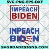 impeach biden svg, anti biden svg, Biden Handprint Now svg, trump svg, team trump svg, Impeach 46 Joe Biden Svg, Impeach Joe Biden, Cricut, Digital Download