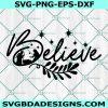 Believe christmas Svg, God svg, Blessed svg, Religious svg, Jesus svg, Christian SVG, Cricut, Digital Download