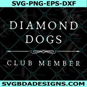 Diamond Dogs Svg, Diamond Dogs Club Member Svg, Soccer Member Svg, Cricut, Digital Download