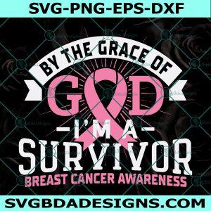 Grace Of God Svg, I'm A Survivor Svg, Breast Cancer Svg, Cancer Survivor Svg, God Svg, Christian Svg, Cricut, Digital Download