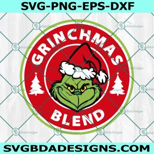 Grinchmas Blend SVG, Starbucks Grinchmas Blend SVG, Christmas Grinch Svg, Mr Grinch Coffee lover SVG, Cricut, Digital Download