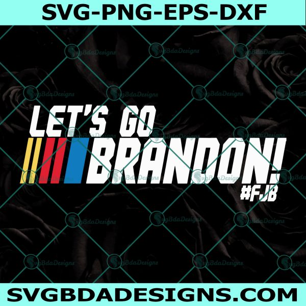 Let's Go Brandon svg, Let's Go Brandon PNG, anti biden svg, trump svg, team trump svg, impeach biden 46 Svg, Cricut, Digital Download