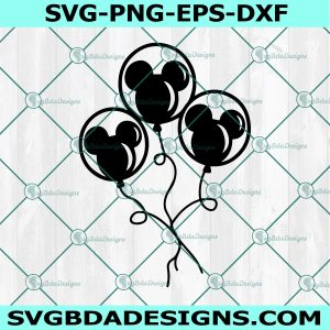 Mickey Mouse Balloon Bunch Svg, Mickey Mouse Svg, Mickey Disney Svg, Cricut, Digital Download