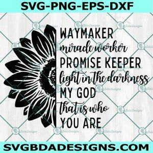 Waymaker SVG, Christian Quotes SVG, Christian Sunflower svg, Blessed svg, Religious svg, Jesus svg, Christian SVG, Cricut, Digital Download
